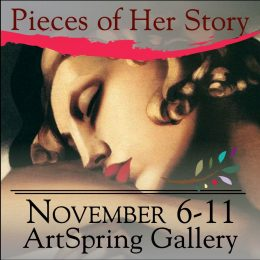 Pieces of Her Story Art Exhibit